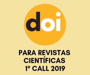 Serviço de Registos de DOIs para Revistas Científicas – 1ª Call 2019